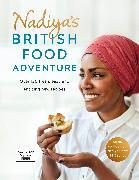 Cover-Bild zu Hussain, Nadiya: Nadiya's British Food Adventure (eBook)