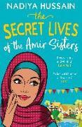 Cover-Bild zu Hussain, Nadiya: Secret Lives of the Amir Sisters (eBook)