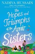 Cover-Bild zu Hussain, Nadiya: Hopes and Triumphs of the Amir Sisters (eBook)