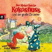 Cover-Bild zu Der kleine Drache Kokosnuss und der große Zauberer (Audio Download) von Siegner, Ingo