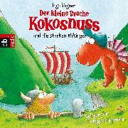 Cover-Bild zu Der kleine Drache Kokosnuss und die starken Wikinger (Audio Download) von Siegner, Ingo
