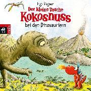 Cover-Bild zu Der kleine Drache Kokosnuss bei den Dinosauriern (Audio Download) von Siegner, Ingo