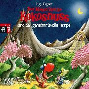 Cover-Bild zu Der kleine Drache Kokosnuss und der geheimnisvolle Tempel (Audio Download) von Siegner, Ingo