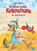 Cover-Bild zu Der kleine Drache Kokosnuss bei den Römern (eBook) von Siegner, Ingo