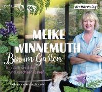 Cover-Bild zu Bin im Garten von Winnemuth, Meike