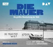 Cover-Bild zu Die Mauer. Die größte Wandzeitung der Welt von Steckel, Ronald