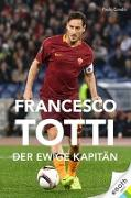 Cover-Bild zu Condò, Paolo: Francesco Totti