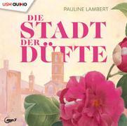 Cover-Bild zu Lambert, Pauline: Das Haus der Düfte