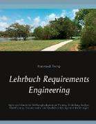 Cover-Bild zu Lehrbuch Requirements Engineering von Tremp, Hansruedi