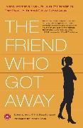 Cover-Bild zu Offill, Jenny: The Friend Who Got Away (eBook)