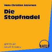 Cover-Bild zu Die Stopfnadel (Audio Download) von Andersen, Hans Christian
