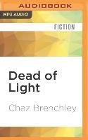 Cover-Bild zu Brenchley, Chaz: Dead of Light