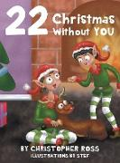 Cover-Bild zu Ross, Christopher: 22 Christmas Without You