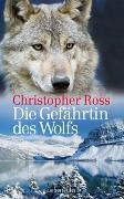 Cover-Bild zu Ross, Christopher: Die Gefährtin des Wolfs