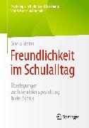 Cover-Bild zu Freundlichkeit im Schulalltag (eBook) von Steins, Gisela