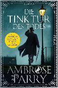 Cover-Bild zu Parry, Ambrose: Die Tinktur des Todes