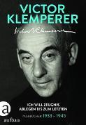 Cover-Bild zu Klemperer, Victor: Ich will Zeugnis ablegen bis zum letzten
