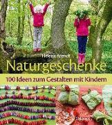 Cover-Bild zu Naturgeschenke von Arendt, Helena