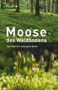 Cover-Bild zu Moose des Waldbodens von Rapp, Christine