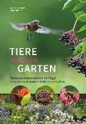 Cover-Bild zu Tiere in meinem Garten von Kremer, Bruno P.