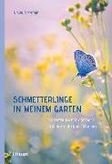 Cover-Bild zu Schmetterlinge in meinem Garten von Kremer, Bruno P.