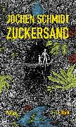 Cover-Bild zu Zuckersand (eBook) von Schmidt, Jochen