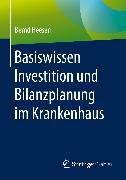 Cover-Bild zu Basiswissen Investition und Bilanzplanung im Krankenhaus (eBook) von Heesen, Bernd