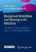 Cover-Bild zu Basiswissen Investition und Planung in der Hotellerie (eBook) von Heesen, Bernd