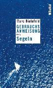 Cover-Bild zu Bielefeld, Marc: Gebrauchsanweisung fürs Segeln (eBook)