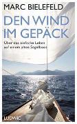 Cover-Bild zu Bielefeld, Marc: Den Wind im Gepäck