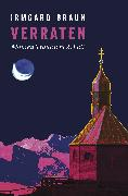 Cover-Bild zu Verraten (eBook) von Braun, Irmgard
