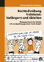Cover-Bild zu Rechtschreibung trainieren: Verlängern u. Ableiten von Rehschuh-Blasse, Ulrike