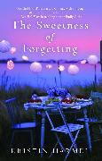 Cover-Bild zu Harmel, Kristin: The Sweetness of Forgetting