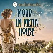 Cover-Bild zu Mord im Mena House (Ungekürzt) (Audio Download) von Neubauer, Erica Ruth