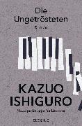 Cover-Bild zu Ishiguro, Kazuo: Die Ungetrösteten (eBook)