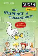 Cover-Bild zu Duden Leseprofi - GROSSBUCHSTABEN: DAS GESPENST IM KLASSENZIMMER, Erstes Lesen von Fischer-Hunold, Alexandra