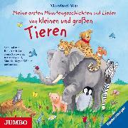 Cover-Bild zu Meine ersten Minutengeschichten und Lieder von kleinen und großen Tieren (Audio Download) von Mai, Manfred