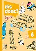Cover-Bild zu dis donc! 6 von Autorenteam