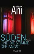 Cover-Bild zu Ani, Friedrich: Süden und die Stimme der Angst