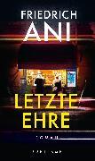 Cover-Bild zu Ani, Friedrich: Letzte Ehre (eBook)