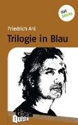 Cover-Bild zu Ani, Friedrich: Trilogie in Blau - Literatur-Quickie (eBook)