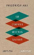 Cover-Bild zu Ani, Friedrich: Im Zimmer meines Vaters (eBook)