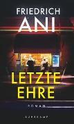 Cover-Bild zu Ani, Friedrich: Letzte Ehre
