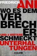 Cover-Bild zu Ani, Friedrich: Wo es dem Verbrecher schmeckt (eBook)