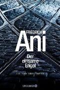 Cover-Bild zu Ani, Friedrich: Der einsame Engel (eBook)