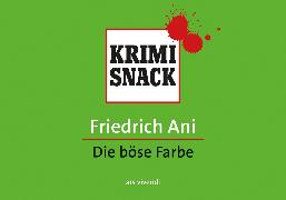 Cover-Bild zu Ani, Friedrich: Die böse Farbe (eBook) (eBook)