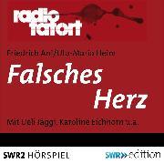 Cover-Bild zu Ani, Friedrich: Falsches Herz (Audio Download)