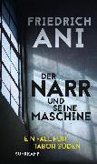 Cover-Bild zu Ani, Friedrich: Der Narr und seine Maschine (eBook)