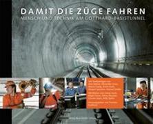 Cover-Bild zu Damit die Züge fahren von Transtec Gotthard (Hrsg.)