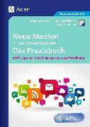 Cover-Bild zu Grashöfer, Katja: Neue Medien in der Sekundarstufe Das Praxisbuch